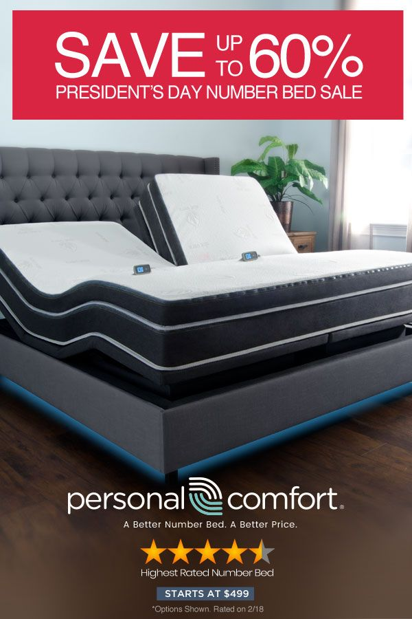 Save Up To 60 Over Sleep Number Personal Comfort A Better Number Bed A Better Price Our President S Sale Is H Bed Sleep Number Bed Frame Beds For Sale