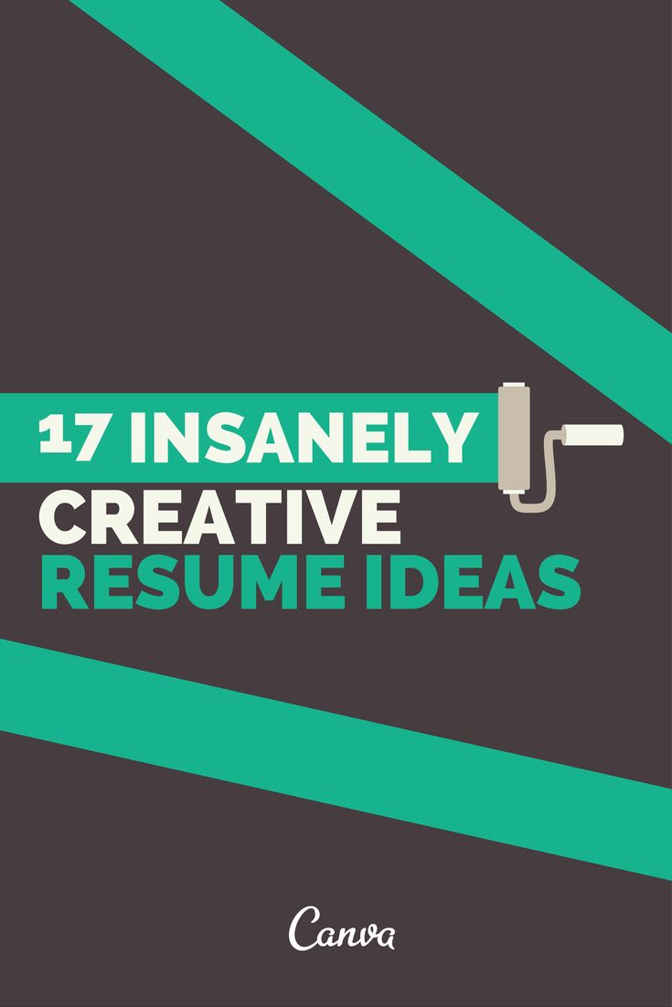 17 Creative Resume Ideas That Will Put