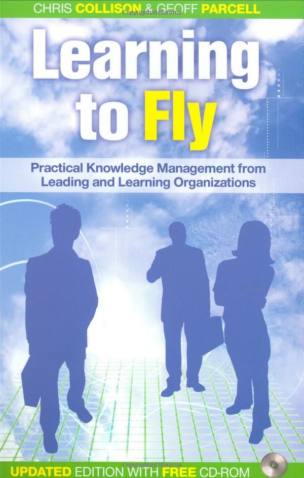 20 best knowledge management images on pinterest knowledge learning to fly practical knowledge management from leading and learning organizations bychris collison geoff fandeluxe Image collections