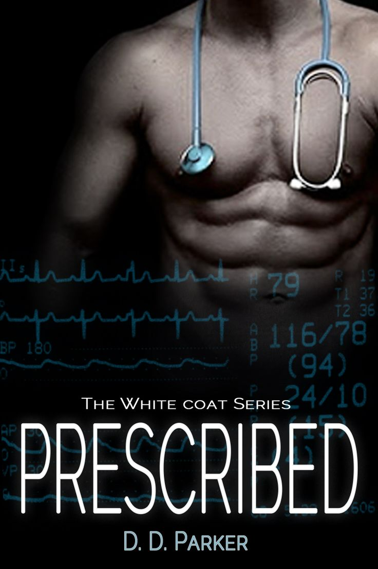 16 best PRESCRIBED (The White Coat Series - Book 1) images on ...