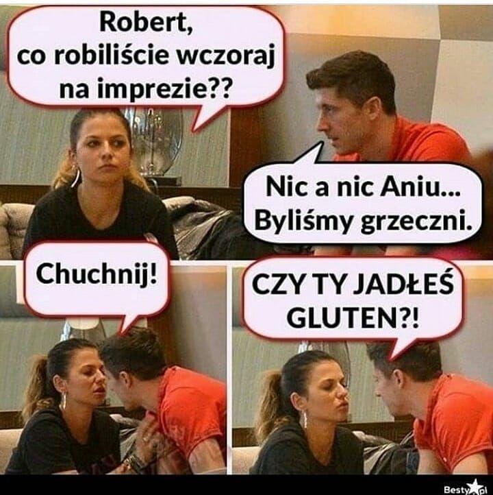 Robert Czy Ty Jadles Gluten Xd Robertlewandowski Anialewandowska Likeforlikes Followforfollowers Xd Very Funny Memes Funny Memes Polish Memes