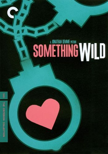 Something Wild [Criterion Collection] [DVD] [1986]