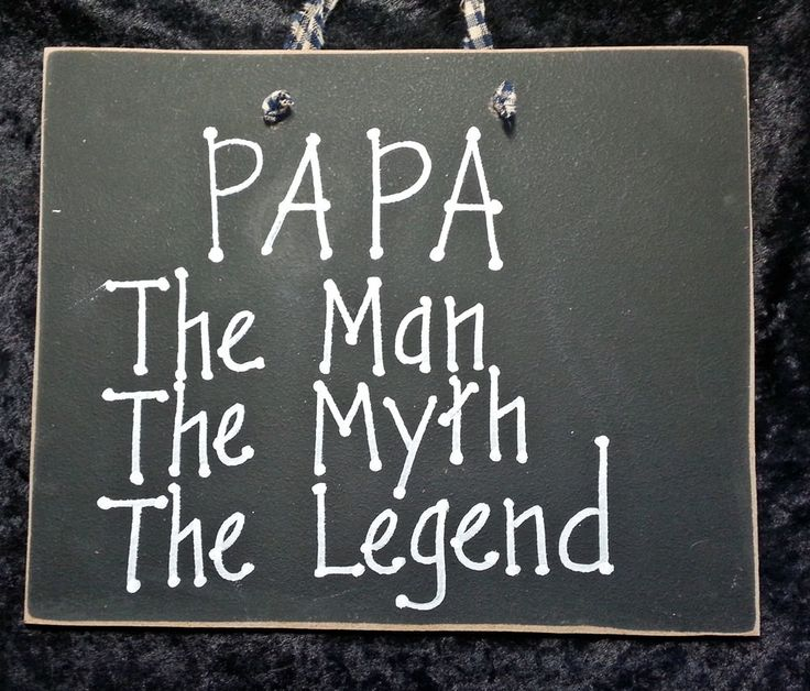 Dad sign, Papa, Grandpa, the man, the myth, the legend,unique man gift , grandchildren, father by kpdreams on Etsy