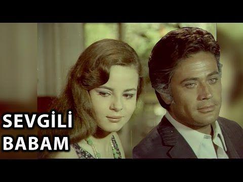 Sevgili Babam (1969) - Zeynep Değirmencioğlu & Cüneyt Arkın - YouTube