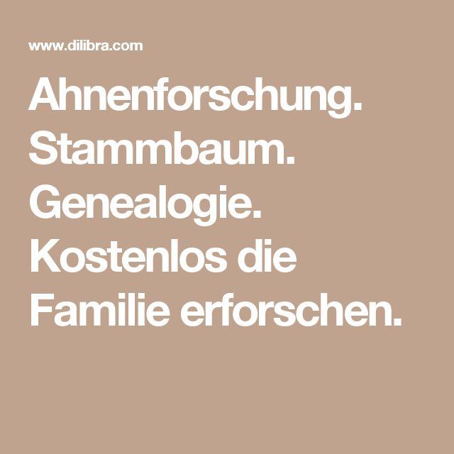 Ahnenforschung. Stammbaum. Genealogie. Kostenlos die Familie erforschen.