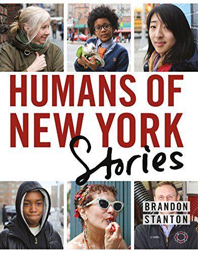 Humans of New York: Stories by Brandon Stanton http://smile.amazon.com/dp/1250058902/ref=cm_sw_r_pi_dp_6QVIvb139HD4V