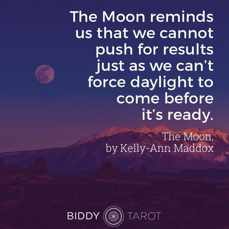 I see The Moon as one half of a whole process. When we go to Tarot, we are often searching for the light  we want to see the bigger picture, to uncover what is hidden and get a sense of the landscape which sprawls around us. The Moon can often act as a c