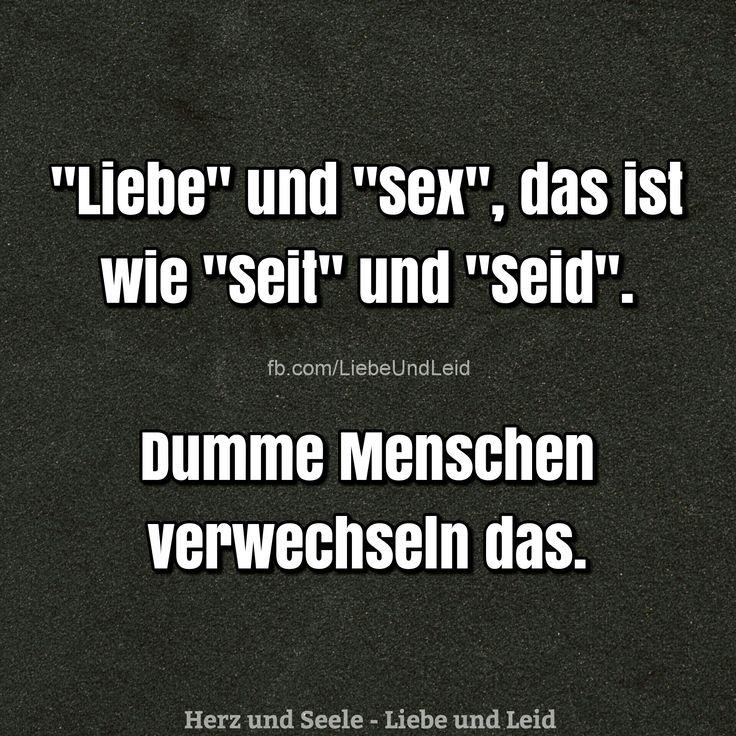 Liebe und Sex, das ist wie...  Besucht uns auch auf ---> https://www.herz-und-seele.eu