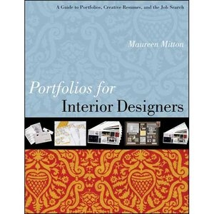 Portfolios For Interior Designers A Guide To Portfolios Creative Resumes And The Job Search