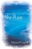 She-Rain:  A Story of Hope by Michael Cogdill