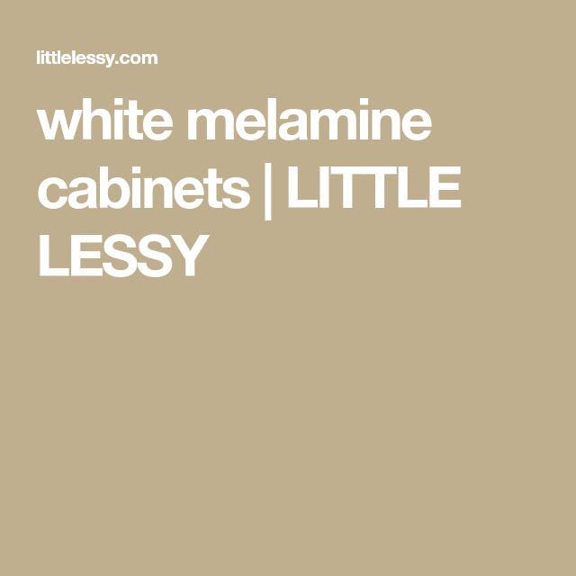 white melamine cabinets | LITTLE LESSY