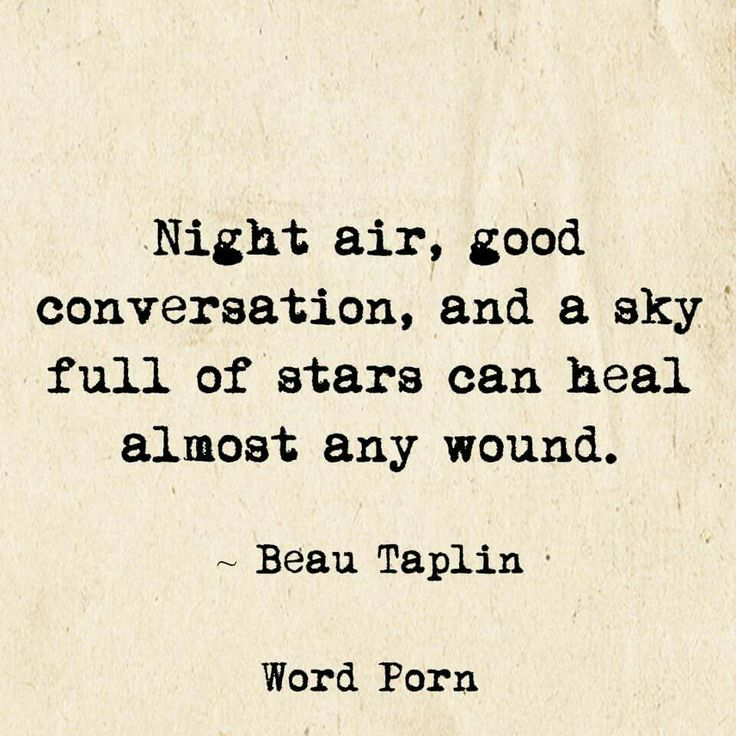 Night air... Beau Taplin via Word Porn