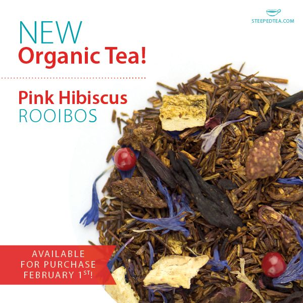 Steeped Tea is offering a whole new assortment of Organic Teas! Pink Hibiscus Rooibos is going to be a favorite!  www.mysteepedtea.com/deborah