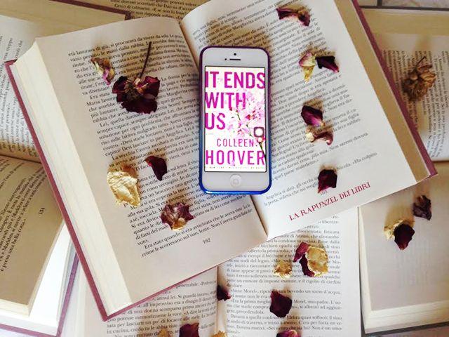 La Rapunzel dei Libri: 'It ends with us' di Colleen Hoover   Recensione
