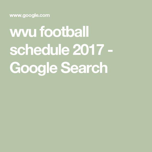 wvu football schedule 2017 - Google Search