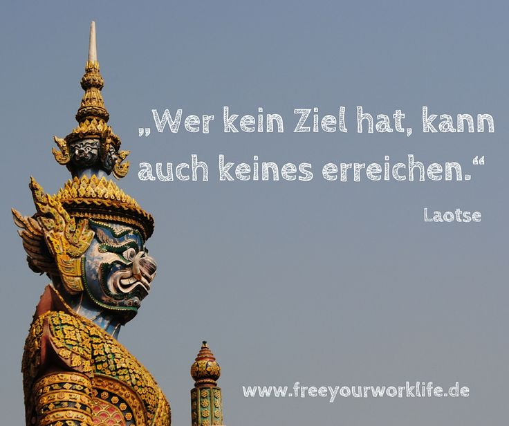 :D Was ist Dein nächstes Ziel?  #zitate #sprüche #deutsch #laotse #ziel #pläne