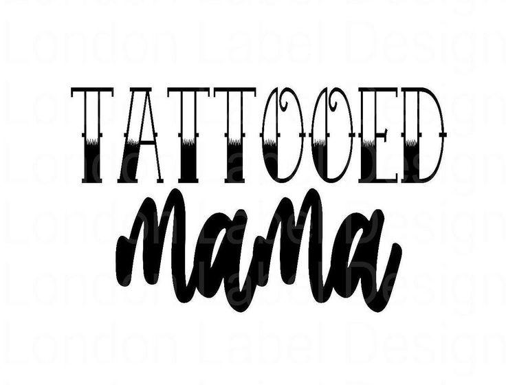 Download Tattooed mama,SVG file, digital design, digital download ...