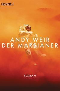 Der Marsianer von Andy Weir - Wahnsinns Buch, Wahnsinns Cover!