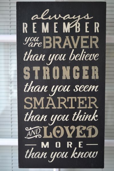 Always Remember You Are Braver     cute for kid room/bathroom