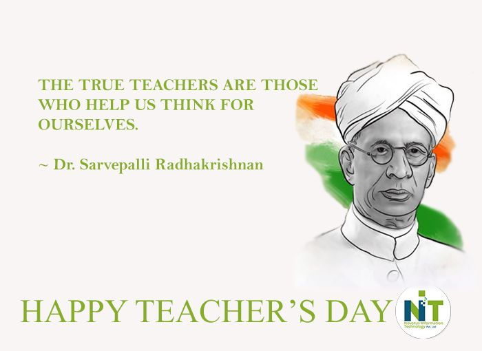 Tributes To Former President And An Exemplary Teacher Himself Dr Sarvepalli Radhakrishnan Ji On Happy Teachers Day Teachers Day Professional Website Design