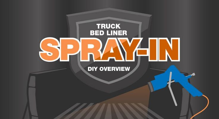 SPRAY-IN TRUCK BED LINER DIY OVERVIEW - See the overview of DIY coatings for your truck!   - sponsored
