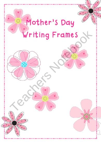 Mothers Day Writing Frames from Anna Watson on TeachersNotebook.com (27 pages)