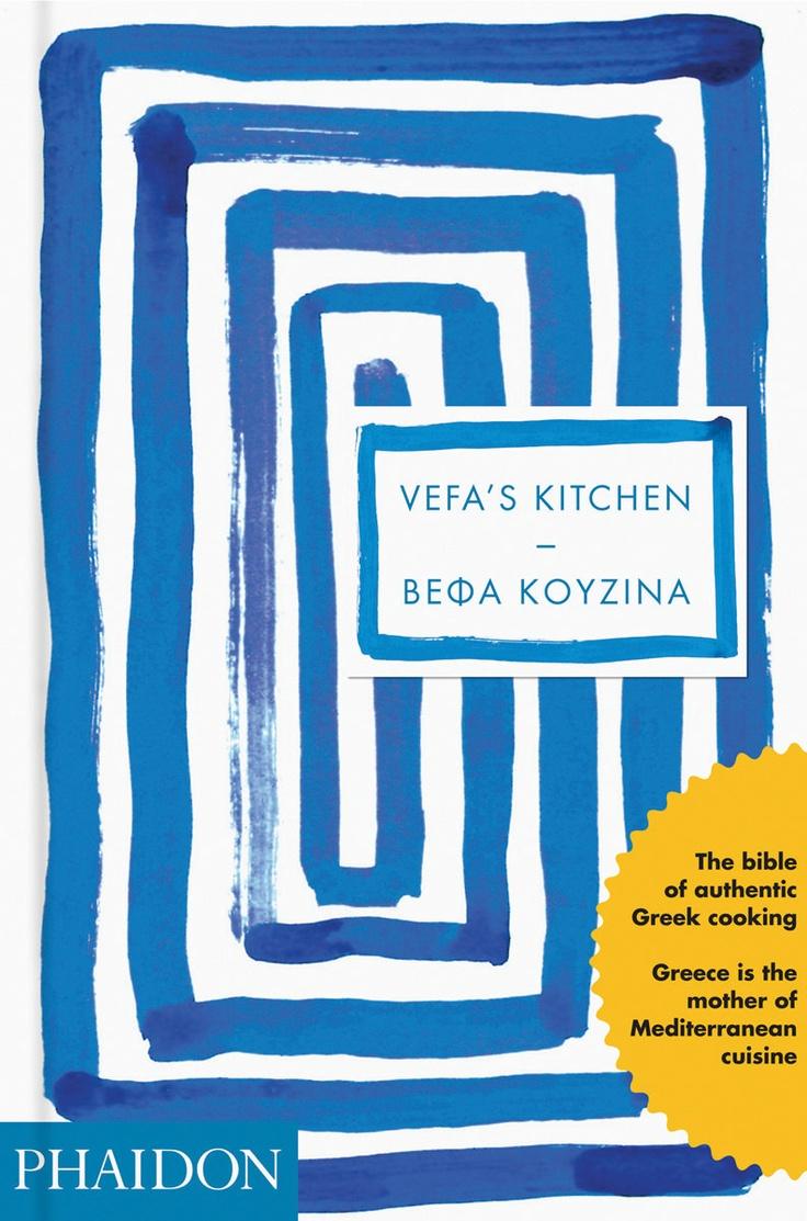 Vefa's Kitchen: Greek cooking bible