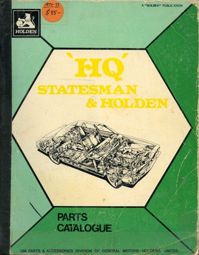 Holden 'HQ' Statesman and Holden Parts Catalogue