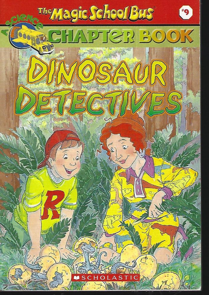 Dinosaur Detectives (The Magic School Bus Science Chapter Book #9) Chapter Book   | eBay