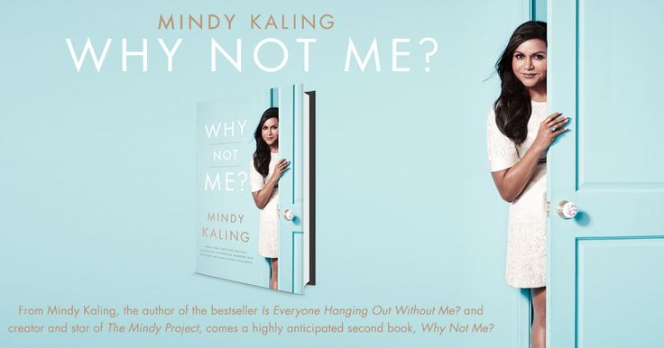 From Mindy Kaling, the author of the bestseller Is Everyone Hanging Out Without Me? and creator and star of The Mindy Project, comes a highly anticipated second book, Why Not Me?