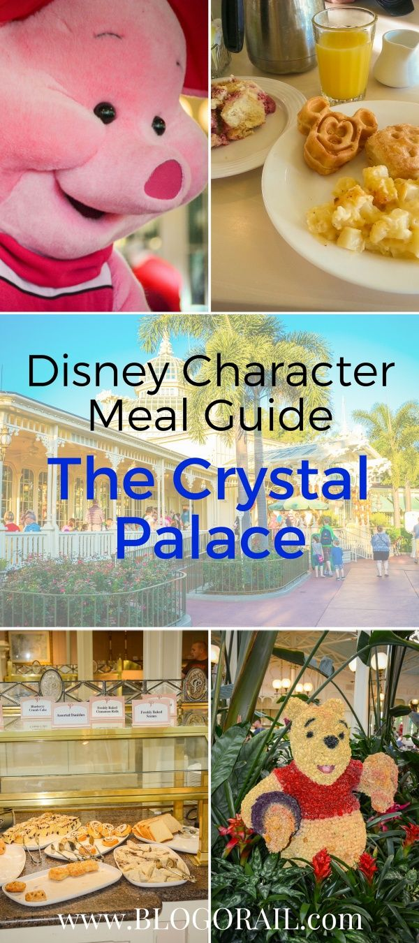 Disney Character Meal Guide - The Crystal Palace - The Blogorail