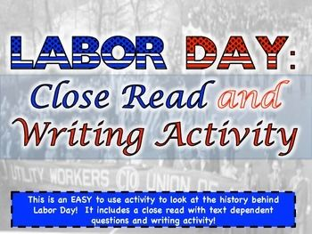 This is an EASY to use activity for your students to read about the history of Labor Day!  This could be used for HW or in class!  It includes a close read on the history of Labor Day and a culminating writing prompt.  Answer keys are included!  ENJOY!********************************************************************************Please come visit me on my blog at History From the Middle to follow me on my social media sites as well as product updates and discussion on topics in the…