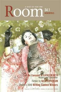 Room Magazine 34.1, Momentous. Edited by Fiona Lehn. Featuring Chantal Gibson, Amy Kenny, Judy McFarlane. Cover art: Blink Teri Donovan, 2007