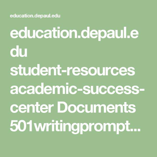 education.depaul.edu student-resources academic-success-center Documents 501writingprompts.pdf