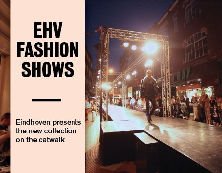 Fashion weekend in Eindhoven. 6 en 7 september binnenstad.