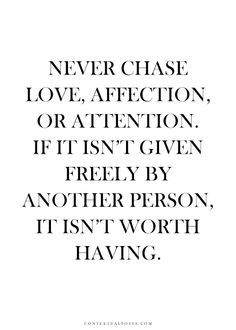 Never chase