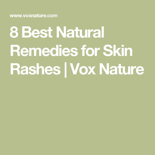 8 Best Natural Remedies for Skin Rashes | Vox Nature