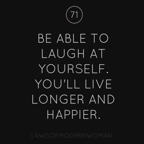 #Laugh at yourself - this one's important!