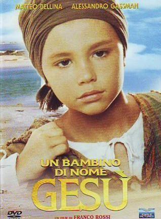 Un niño llamado Jesús (TV) (1987) - FilmAffinity