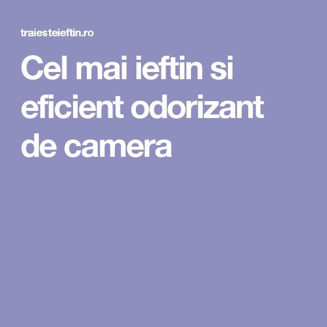 Cel mai ieftin si eficient odorizant de camera