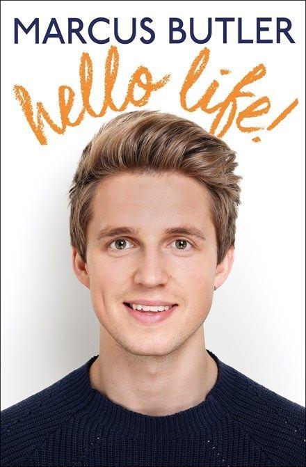 Hello Life! by Marcus Butler - Books - Hachette Australia