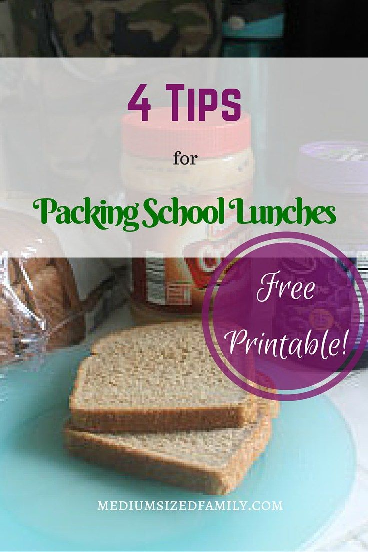4 Tips for packing easier school lunches. Plus a free printable!