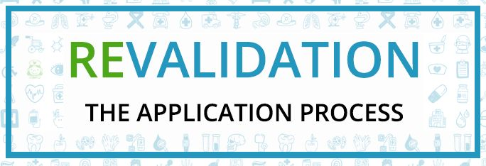 See our latest blog post about the application process of revalidation
