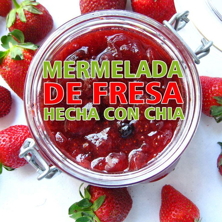 MERMELADA DE FRESA HECHA CON CHIA Ingredientes: • 2 tazas de fresas limpias y picadas •1 taza de agua • 1/4 taza de semillas de chía •1/4 taza de miel