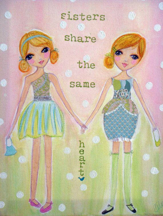 sisters. :)