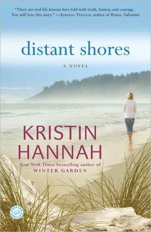 Distant Shores - Kristin Hannah