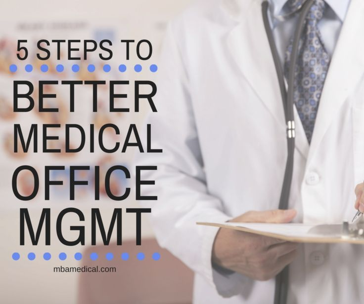 5 Steps to Better Medical Office Management https://medium.com/@webfor_megan/steps-to-better-medical-office-management-bfa5480b38cb#.qhws77gag