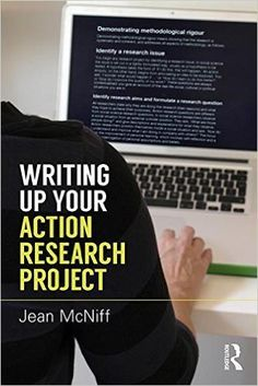 (ebook) McNiff, J. (2015) Writing up your action research project. London: Routledge