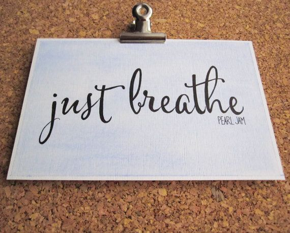 Just Breathe Pearl Jam 4x6 Pearl Jam Lyrics by WordswhenSpoken