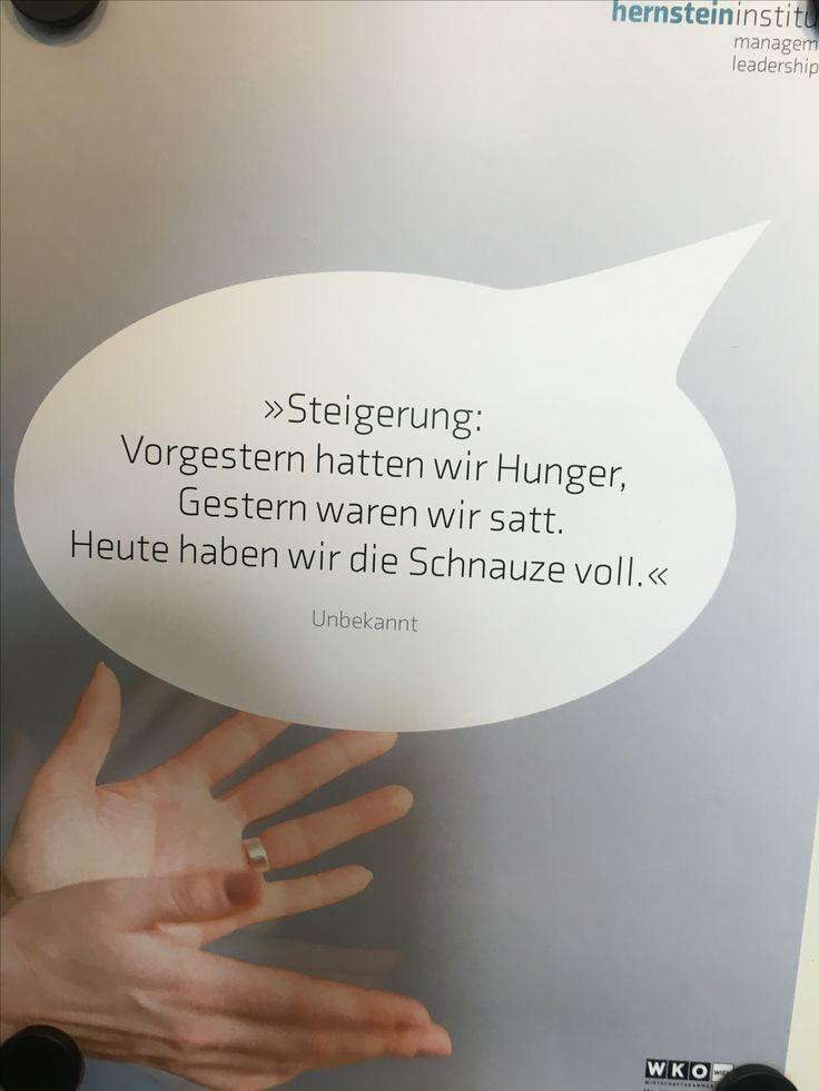"""Zitat aus Workshop """"Führung in einer verwöhnten Organisation"""" (Hernsteininstitut)"""